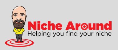 The Niche Around Podcast - Blogging Tips, Affiliate Marketing And Much More
